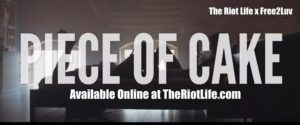 Click to download Piece of Cake Movie from the Riot Life.