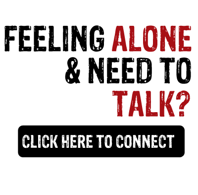 Feeling alone & need to talk? Click here to connect